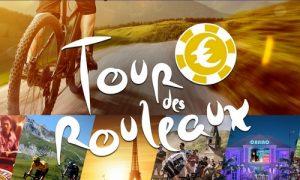 tour de france 2019 tournoi des rouleaux gagner un sejour vip casino